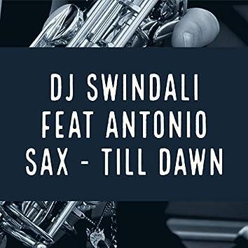 Till Dawn (feat. Antonio Sax)