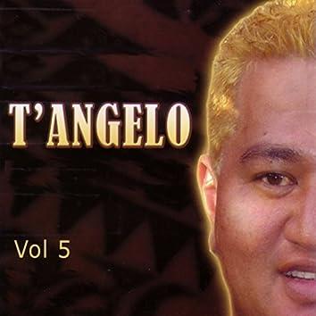 T'Angelo, Vol. 5