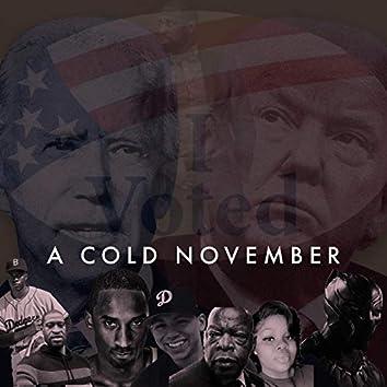 A Cold November