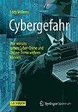 Cybergefahr: Wie wir uns gegen Cyber-Crime und Online-Terror wehren können...