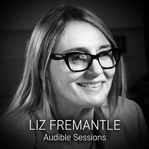 FREE: Audible Sessions with Elizabeth Fremantle audiobook cover art