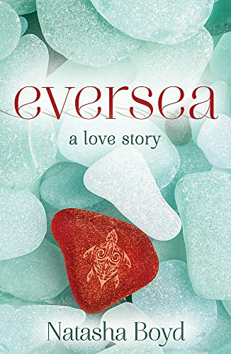 Eversea: A beautiful coming of age story, full of romance and passion (Butler Cove, Band 1)