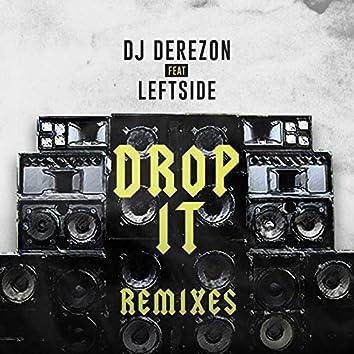 Drop It (Remixes)