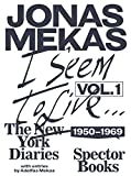 "I Seem to Live: The New York Diaries 1950€""1969, Volume 1"