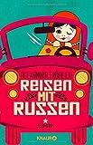 Reisen mit Russen: Roman