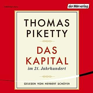 Das Kapital im 21. Jahrhundert                   Autor:                                                                                                                                 Thomas Piketty                               Sprecher:                                                                                                                                 Herbert Schäfer                      Spieldauer: 29 Std. und 52 Min.     187 Bewertungen     Gesamt 4,3