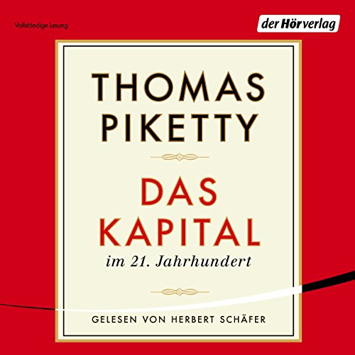 Das Kapital im 21. Jahrhundert Audiobook By Thomas Piketty cover art