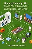 Raspberry Pi Telegram Bot, GPS Module, Flex Sensor, Line Follower Robot, Infrared Sensor, Smart Phone Controlled Home Automation, Motion Sensor (English Edition)