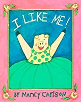 I Like Me! (Viking Kestrel picture books)