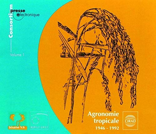Agronomie tropicale - V1: 1946-1992. 3 cd-rom.