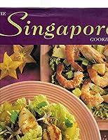 The Singapore Cookbook 1840651105 Book Cover