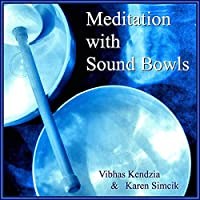 Meditation With Sound Bowls