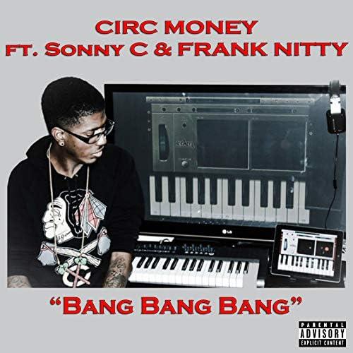 Circ Money feat. Sonny C & Frank Nitty