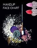 Makeup Face Chart: Professional Make-up Artist Practice Face Charts Blank Workbook Glitter Lipstick ...