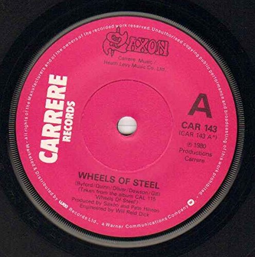 SAXON - WHEELS OF STEEL - 7 inch vinyl / 45 record