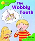 Oxford Reading Tree: Stage 2: More Storybooks B: the Wobbly Tooth