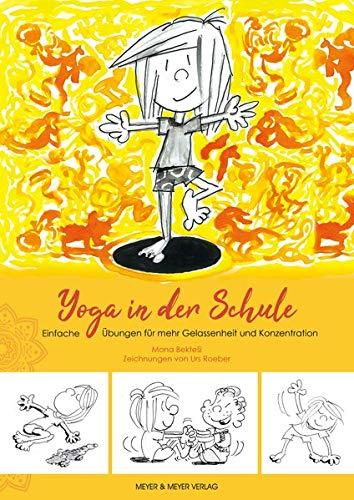 Yoga in der Schule: Einfache Übungen für mehr Gelassenheit und Konzentration