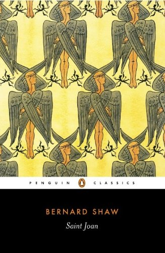 Saint Joan: A Chronicle Play in Six Scenes (Penguin Classics) (English Edition)