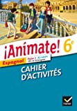 !!Animate! Cahier d'activites 6e LV1 by Valerie Laluque;Ana Maria Palomo Delfa;Raquel Palomo Delfa;Serena Sgroi(2013-05-08)