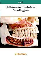 3D Interactive Tooth Atlas: Dental Hygiene