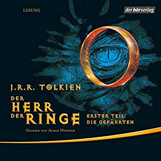 Die Gefährten     Der Herr der Ringe 1              By:                                                                                                                                 J.R.R. Tolkien                               Narrated by:                                                                                                                                 Achim Höppner                      Length: 22 hrs and 53 mins     55 ratings     Overall 4.9
