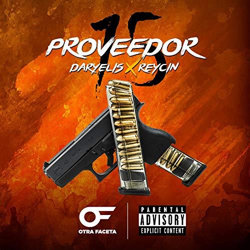 Proveedor de 15 (feat. Reycin) [Explicit]