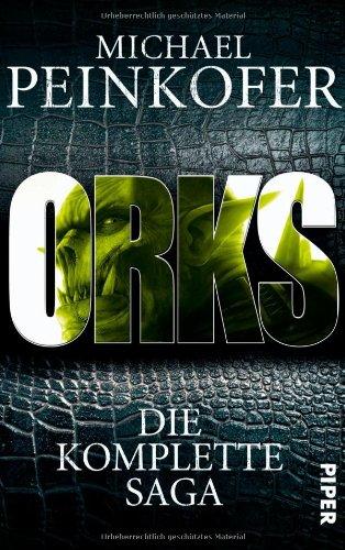 Orks: Die komplette Saga