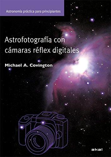 Astrofotografía con cámaras digitales: 28 (Astronomía)