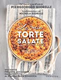 Photo Gallery le mie torte salate: sfiziosità per ogni occasione, dall aperitivo al pranzo della domenica