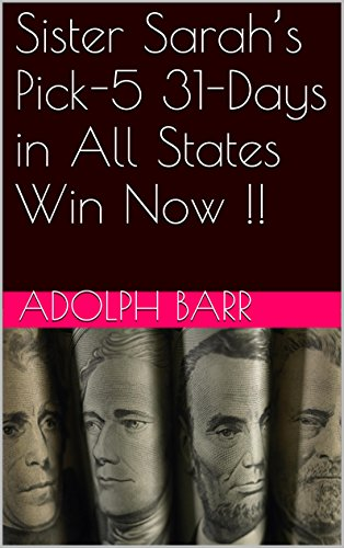 Sister Sarah's Pick-5 31-Days in All States Win Now !! (English Edition)