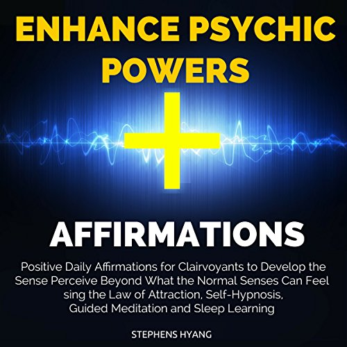 Enhance Psychic Powers Affirmations audiobook cover art