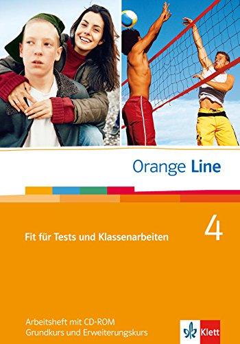 Orange Line 4: Fit für Tests und Klassenarbeiten. Vorbereitung auf Kompetenztests und Lernstandserhebungen mit CD-ROM Band 4 (Orange Line. Ausgabe ab 2005)