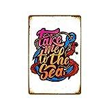 Placa de metal con texto en inglés Take Me to The Sea para Barber Shop y corte de pelo para hombres, cuevas de arte para el hogar, pared, bar, 30,5 x 20,3 cm