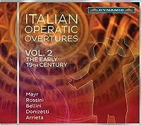 イタリアのオペラ序曲集 第2集 ~19世紀初期の作品集