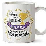 Mugffins Tazza Mamma - E Il Premio per la Migliore Madre del Mondo va a mia Mamma (Modello 1) – Idee Regali Originali Festa della Mamma