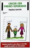 Crecer Con Padres Separados (Plataforma Actual)