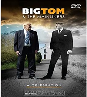 Big Tom and the Mainliners - A Celebration (2016 Irish Country Music DVD)