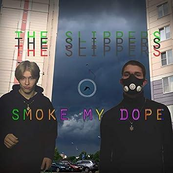 Smoke My Dope