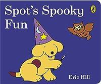 Spot's Spooky Fun: (Cased board edition)