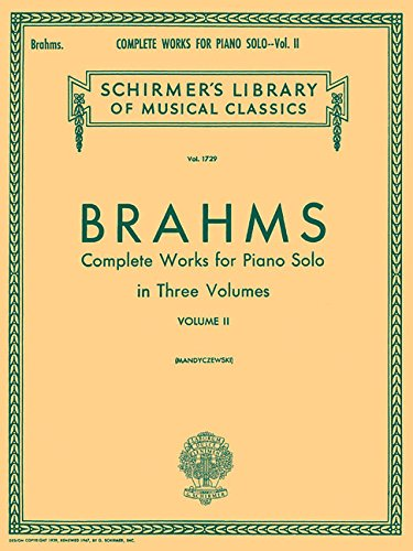 Complete Works for Piano Solo - Volume 2: Schirmer Library of Classics Volume 1729 Piano Solo Complete Works Music Book
