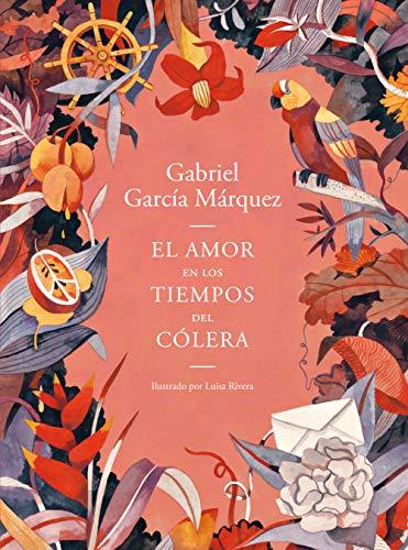 El amor en los tiempos del cólera (Edición ilustrada) / Love in the Time of Cholera (Illustrated Edition)