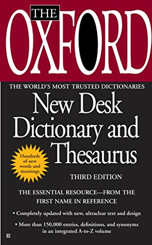 The Oxford New Desk Dictionary and Thesaurus: Third Edition