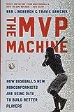 The MVP Machine: How...