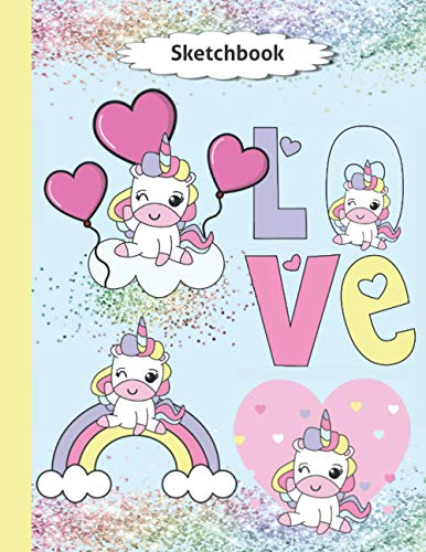 Sketchbook For Girls: Valentine's Day Gift - Best Cute Kawaii Graphics Sketch Book - Blank Doodling Pad Notebook For Kids Learning To Draw Ages 4 5 6 7 8 9 - Glitter Unicorns Cover 8.5'x 11'