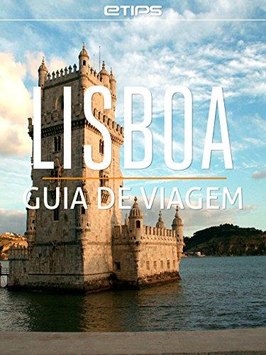 Lisboa Guia de Viagem (Portuguese Edition)