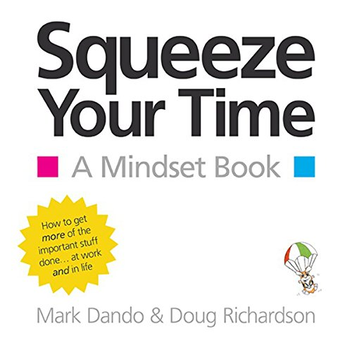 Squeeze Your Time audiobook cover art