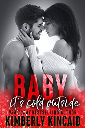 Baby, It's Cold Outside: An Enemies to Lovers Holiday Medical Romance (Remington Medical)