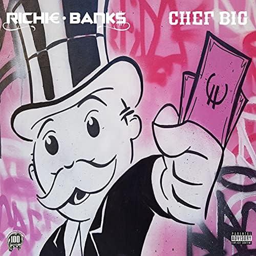 Richie Banks feat. Chef Big