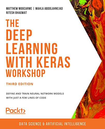 The Deep Learning with Keras Workshop, 3rd Edition Front Cover