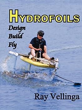 Hydrofoils  Design Build Fly